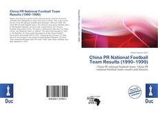 China PR National Football Team Results (1990–1999)的封面