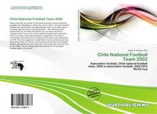 Couverture de Chile National Football Team 2002