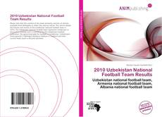 2010 Uzbekistan National Football Team Results的封面