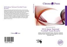 Portada del libro de 2010 Qatar National Football Team Results