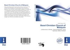 Bookcover of Basel Christian Church of Malaysia