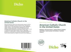 Bookcover of American Catholic Church in the United States