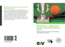 Couverture de Match Isner - Mahut lors du Tournoi de Wimbledon 2010