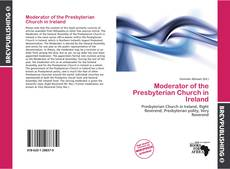 Bookcover of Moderator of the Presbyterian Church in Ireland