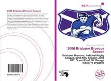 Buchcover von 2006 Brisbane Broncos Season