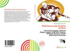 Bookcover of 2006 Newcastle Knights Season