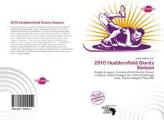 Bookcover of 2010 Huddersfield Giants Season