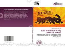 Bookcover of 2010 Wakefield Trinity Wildcats Season