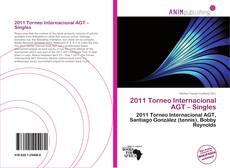 2011 Torneo Internacional AGT – Singles的封面