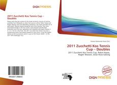Bookcover of 2011 Zucchetti Kos Tennis Cup – Doubles