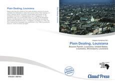 Bookcover of Plain Dealing, Louisiana