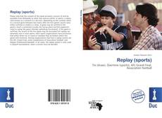 Bookcover of Replay (sports)