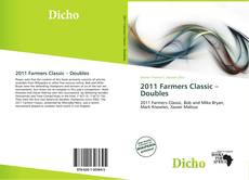 Bookcover of 2011 Farmers Classic – Doubles