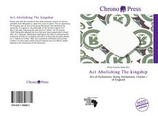Bookcover of Act Abolishing The kingship