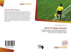 Bookcover of 2012 FC Dallas Season