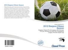 Bookcover of 2012 Daejeon Citizen Season