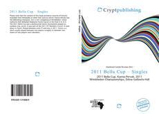 Bookcover of 2011 Bella Cup – Singles