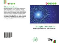Bookcover of IO Digital Cable Service
