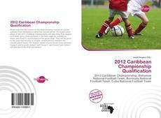 Bookcover of 2012 Caribbean Championship Qualification