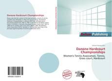 Borítókép a  Danone Hardcourt Championships - hoz