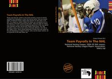 Bookcover of Team Payrolls In The NHL
