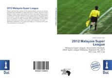 Couverture de 2012 Malaysia Super League