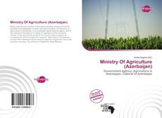 Bookcover of Ministry Of Agriculture (Azerbaijan)