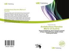 Bookcover of Archduchess Karoline Marie of Austria