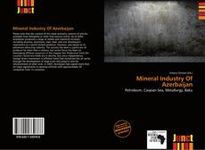 Bookcover of Mineral Industry Of Azerbaijan