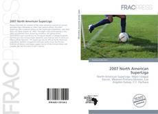 Borítókép a  2007 North American SuperLiga - hoz