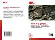 Capa do livro de Ministry of Defence Industry Of Azerbaijan