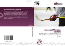 Bookcover of Montreal Maroons Seasons