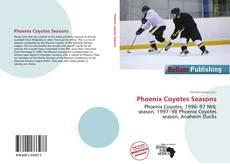 Bookcover of Phoenix Coyotes Seasons
