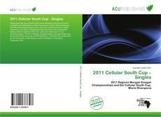 Обложка 2011 Cellular South Cup – Singles