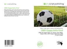Bookcover of 2005 Coppa Italia Final