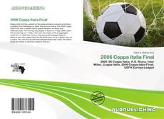 Bookcover of 2006 Coppa Italia Final
