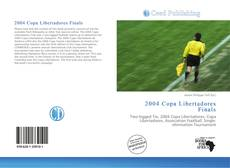 Bookcover of 2004 Copa Libertadores Finals