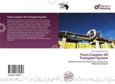 Bookcover of Trans-Caspian Oil Transport System