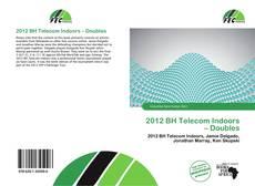 2012 BH Telecom Indoors – Doubles kitap kapağı
