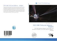 2012 BH Telecom Indoors – Singles kitap kapağı