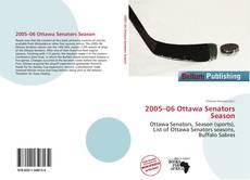 Borítókép a  2005–06 Ottawa Senators Season - hoz