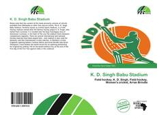 Bookcover of K. D. Singh Babu Stadium