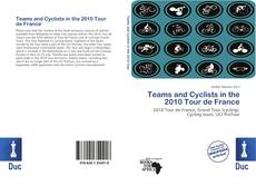 Buchcover von Teams and Cyclists in the 2010 Tour de France