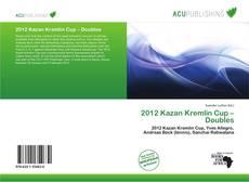 Portada del libro de 2012 Kazan Kremlin Cup – Doubles