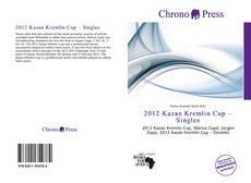 Portada del libro de 2012 Kazan Kremlin Cup – Singles