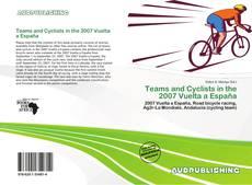 Buchcover von Teams and Cyclists in the 2007 Vuelta a España