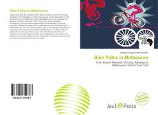 Bookcover of Bike Paths in Melbourne