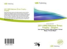 Buchcover von 2011 BRD Năstase Țiriac Trophy – Singles