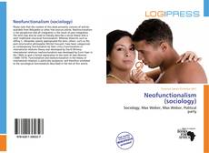 Bookcover of Neofunctionalism (sociology)