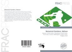 Bookcover of Botanical Gardens, Nelson